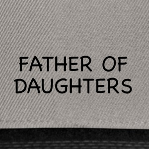 FATHER OF DAUGHTERS - Snapback Cap