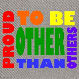 proud to be other than others gay - Snapback Cap