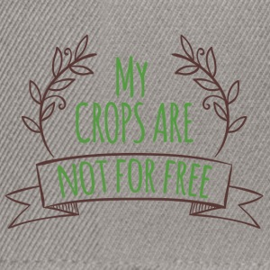 Farmer / Landwirt / Bauer: My crops are not for - Snapback Cap