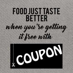 Couponing/Geschenke: Food just taste better ... - Snapback Cap