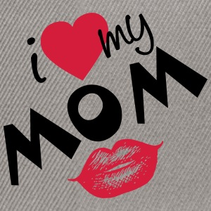 I love my Mom (vector) your Color - Snapback Cap