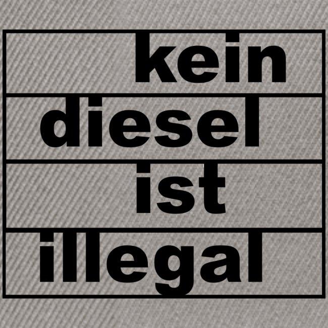kein diesel ist illegal