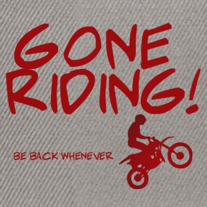 Biker / Motorrad: Gone Riding! Be Back Whenever. - Snapback Cap
