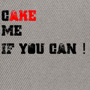 Cake_me_if_you_can - Casquette snapback