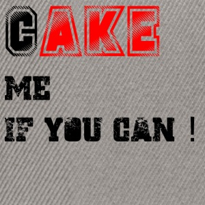 Cake_me_if_you_can3 - Snapback Cap