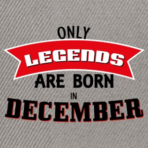 Legends Born in December - Snapback Cap
