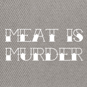 Meat Is Murder - Snapback Cap