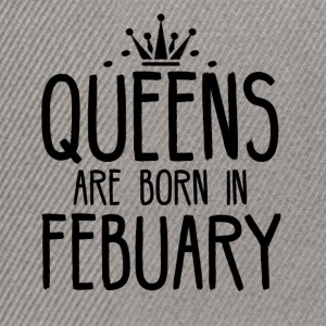 Queens are born in FEBRUARY - Snapback Cap