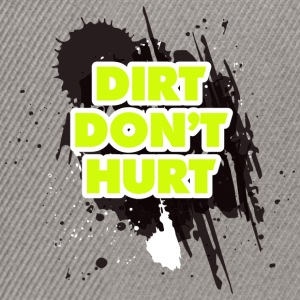 DIRT DO NOT HURT - MOTOCROSS - Snapback Cap