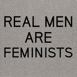 real_men_are_feminists - Snapback Cap