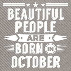 Beatiful people born in October - T-Shirt - Snapback Cap