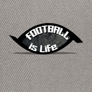 football is life - Snapback Cap