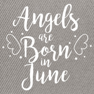 Angels are born in June - Snapback Cap