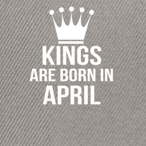 kings are born in april - Snapback Cap