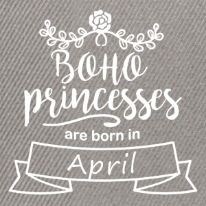 Boho Princesses are born in April - Snapback Cap