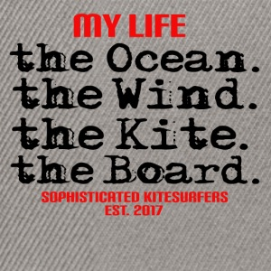MY LIFE - the ocean the wind the kite the board - Snapback Cap