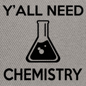Y'ALL NEED CHEMISTRY - Snapback Cap