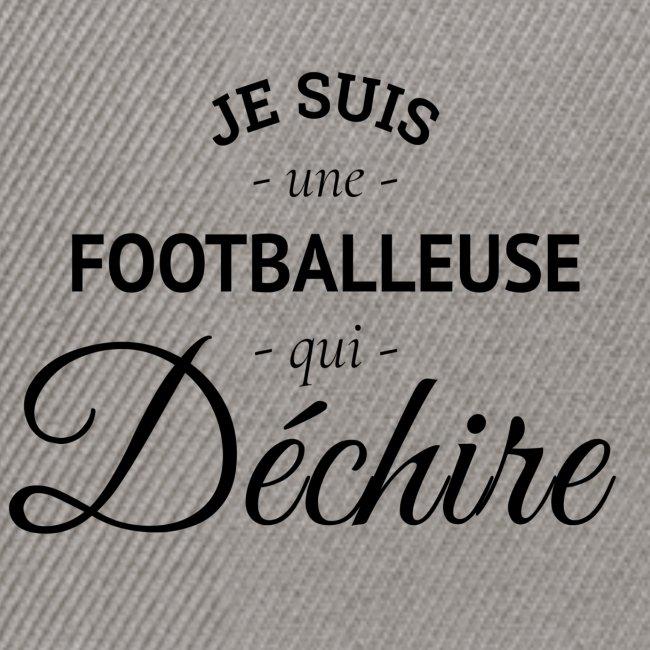 Footballeuse Je suis une footballeuse qui déchire
