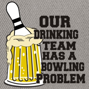 Bowling Ons Drinkend Team heeft Bowling Problem - Snapback cap