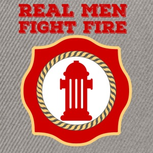 Fire Department: Real Men Fight Fire - Snapback Cap