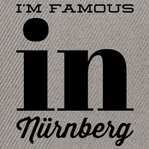i m famous in nuernberg - Snapback Cap