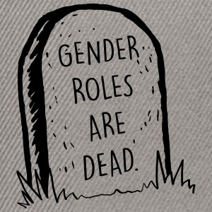 Gender Roles Are Dead - Snapback Cap