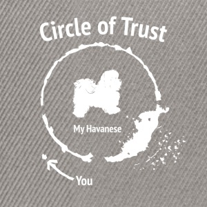 Grappig Havanese Shirt - Circle of Trust - Snapback cap
