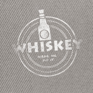 Whiskey Made Me Do It T-skjorte - Snapback-caps