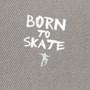 born to skate skateboard skater hobby cool fun fre - Snapback Cap