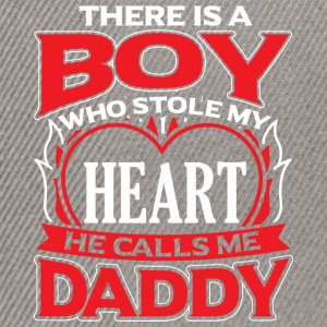 DADDY - THERE IS A BOY WHO STOLE MY HEART - Snapback Cap