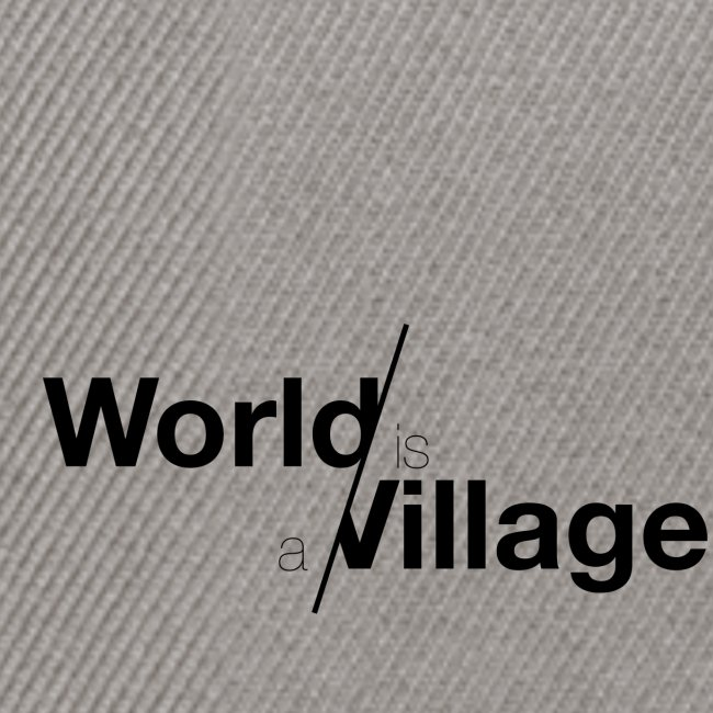 world is a village