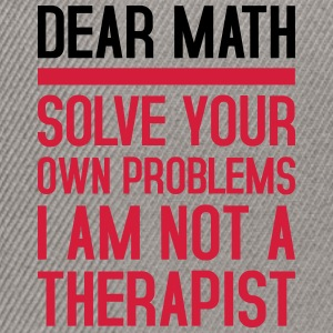 Dear Math - solve your own problems - Snapback Cap