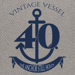 40th Birthday: Vintage Vessel - 40 - The Anchor - Snapback Cap