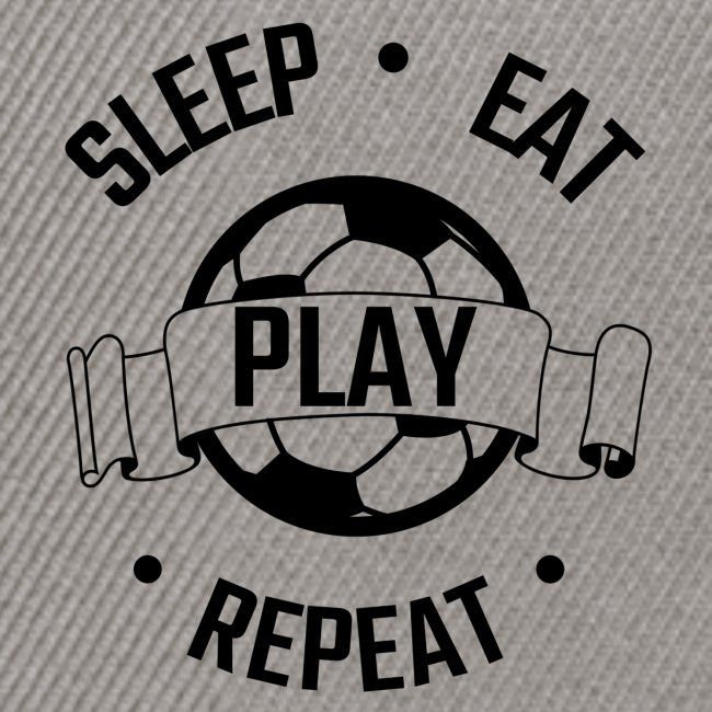 FOOTBALL soccer - Eat sleep play repeat - ballon