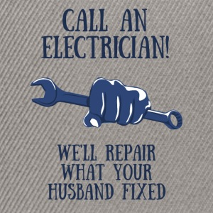Electricians: Call of Electrician! We'll repair what - Snapback Cap