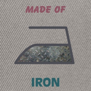 Made of iron - Snapback Cap