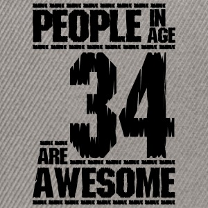 PEOPLE IN AGE 34 ARE AWESOME - Snapback Cap