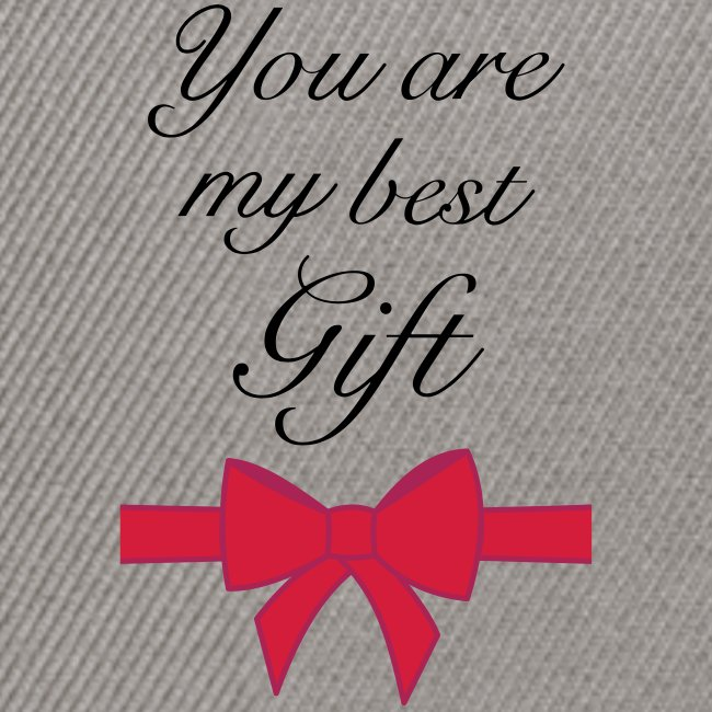 you are my best gift