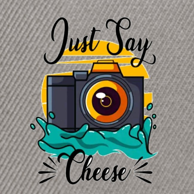 Just say Cheese