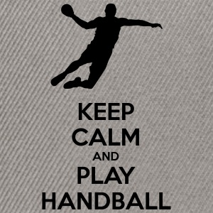 keep calm and play handball - Casquette snapback