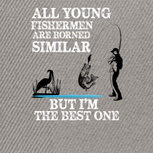 All young fisherman are borned similar - Snapback Cap