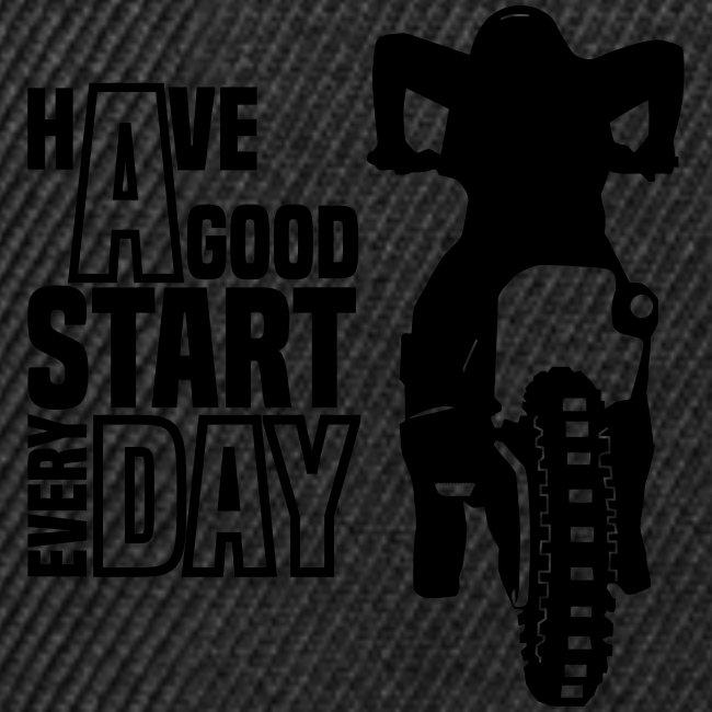 Have a good Start MX (HQ)