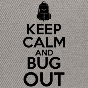 Keep Calm and Bug Out - Snapback-caps