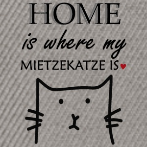 Home is where my miezekatze is - Snapback Cap