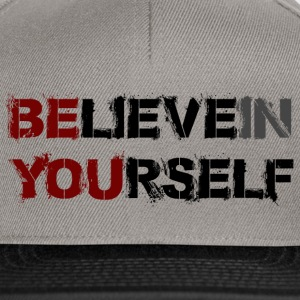 BELIEVE IN YOURSELF - Snapback Cap