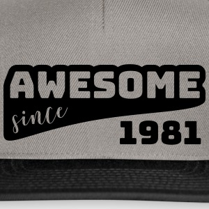 Awesome since 1981 / Birthday-Shirt - Snapback Cap