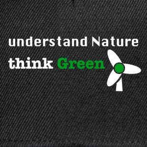 Understand Nature! And think Green. - Snapback Cap