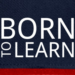Born to learn - Snapback Cap