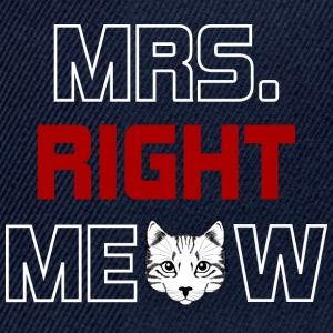 MRS RIGHT MEOW - Snapback Cap