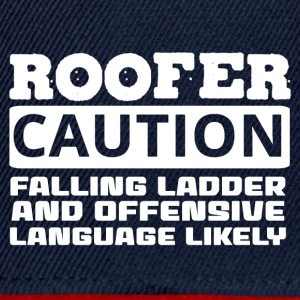 Dachdecker: Roofer. Caution. Falling Ladder And - Snapback Cap